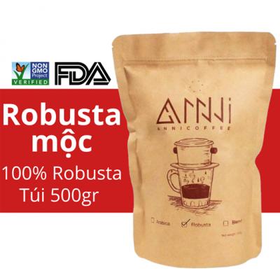 500GR Cà phê Robusta Mộc Buôn Mê Thuột (Bột/Hạt) ANNI COFFEE - Cà phê mộc rang xay pha phin pha máy